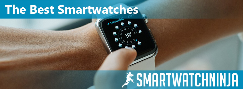 Finding the Best Smartwatches