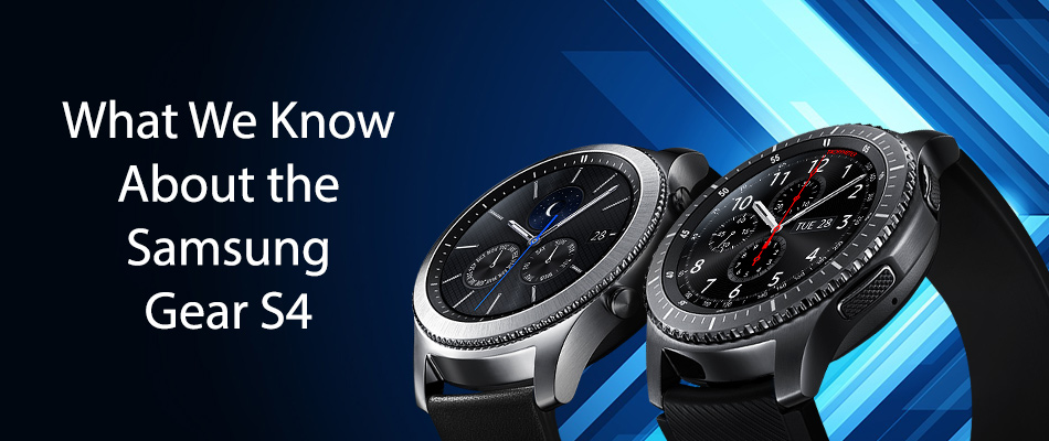 What-We-Know-About-the-Samsung-Gear-S4
