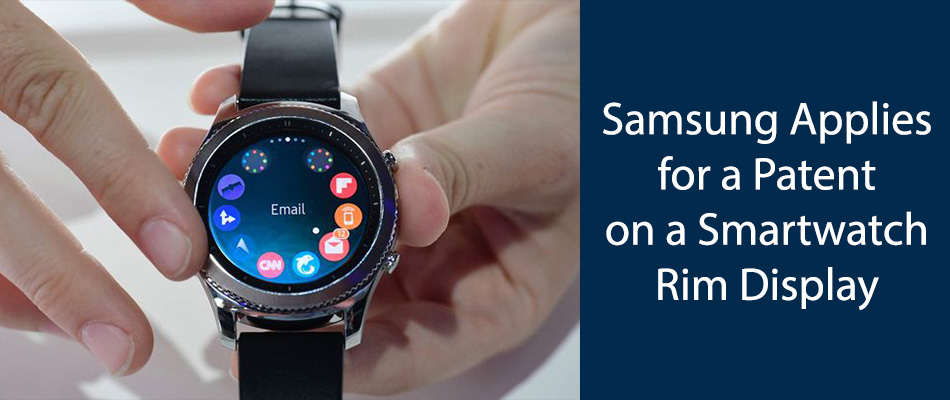 Samsung-Applies-for-a-Patent-on-a-Smartwatch-Rim-Display